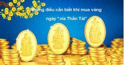 Những điều cần biết khi mua vàng trong ngày Vía Thần Tài