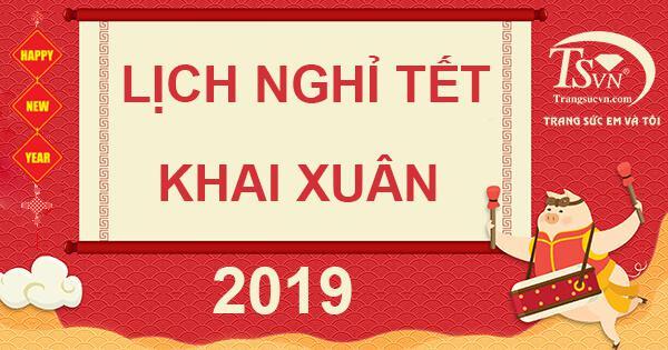 Thông báo nghỉ tết và khai xuân 2019